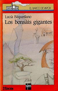 Imagen de la portada original de Los bonsáis gigantes.
