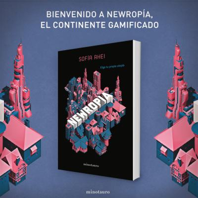 """En la imagen se ve el libro sobre un fondo en el que aparece una ciudad futurista. Aparece sobre él el mensaje """"bienvenido a newropía, el continente gamificado"""""""