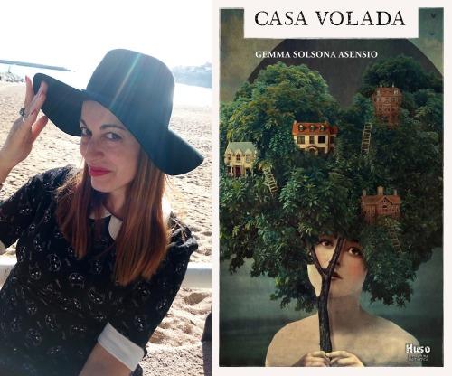 Fotografía de la autora y portada de Casa volada.