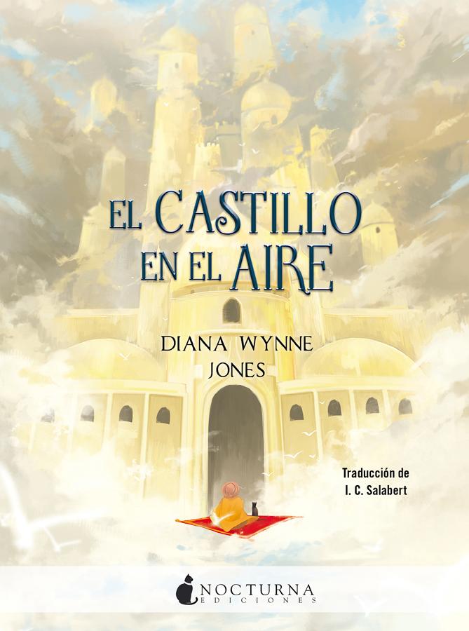 Aparece un expectacular castillo de estilo mil y una noches entre las nubes, ante él, hay un personaje con turbante montado en una alfombra voladora y acompañado de un gato. Se indica que el libro está traducido por I. C. Salabert.