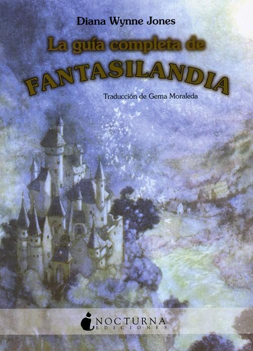 Aparece un castillo en tonos azules, rodeado de montañas y lo que parece un pueblecito al fondo. También se indica que el libro está traducido por Gema Moraleda.